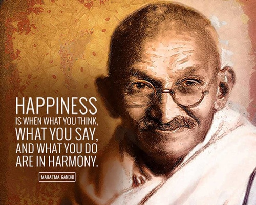 How to be happy according to Mahatma Gandhi