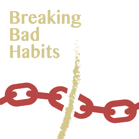 breaking bad habits essay Exemplification essay name: instructor: task: date: outline the best way to stop these bad habits is to practice using signs, indicate when turning.