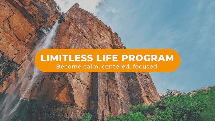 Limitless Life meditation program